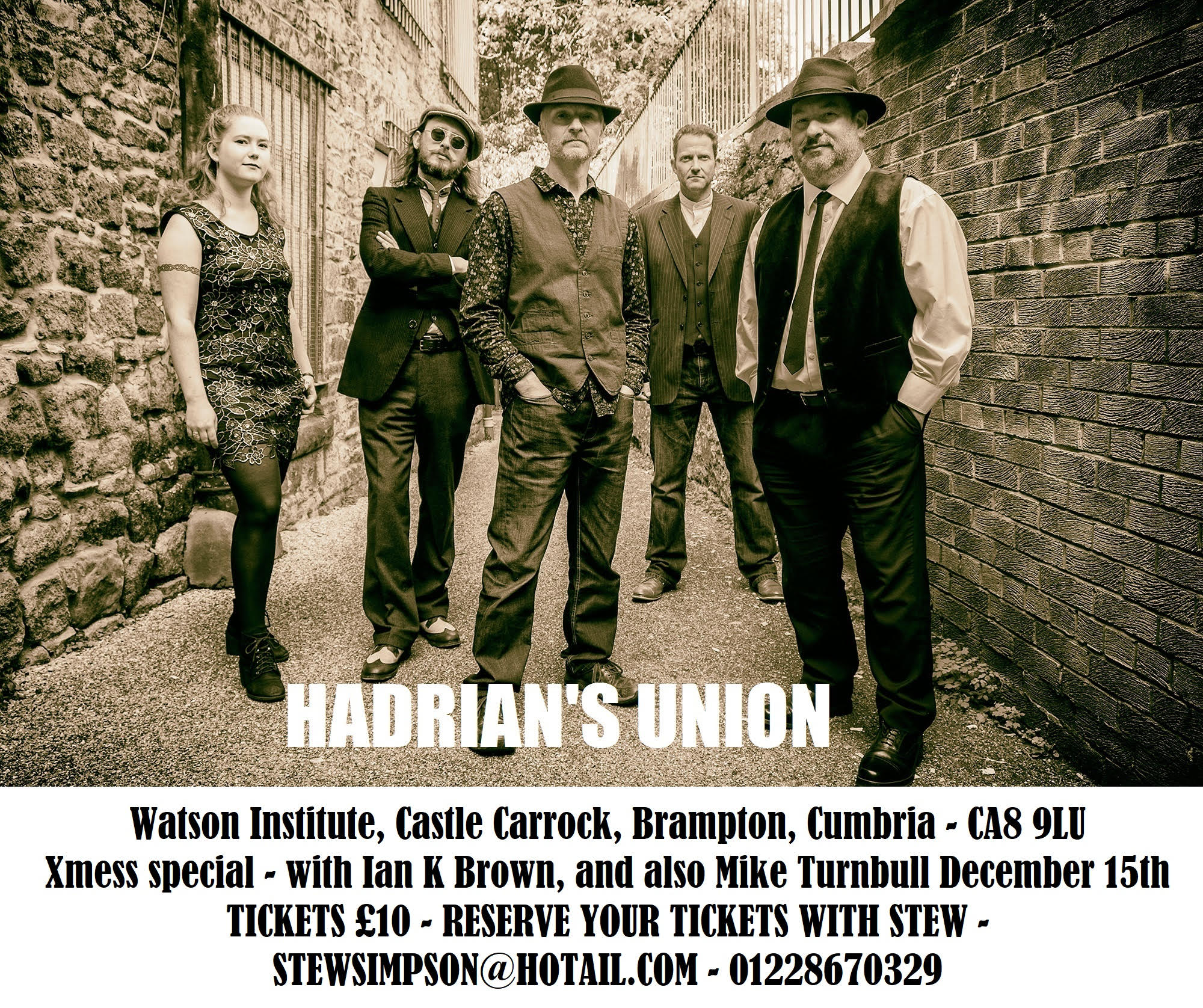 Hadrian's Union Xmess Special gig at The Watson Institute on Sunday December 15th